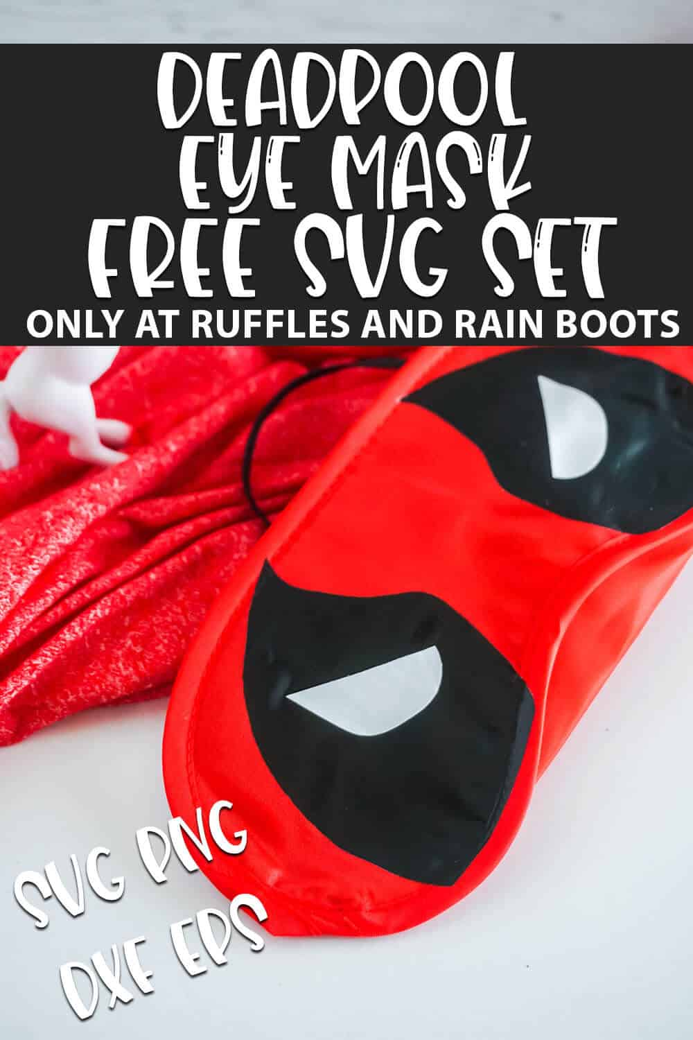 Deadpool Eye Mask cut file set for cricut or silhouette with text which reads deadpool eye mask free svg set svg png dxf eps