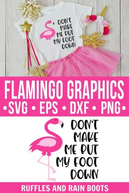 photo collage of Flamingo Cut File Foot Down Graphic with text which reads flamingo graphics svg eps dxf png