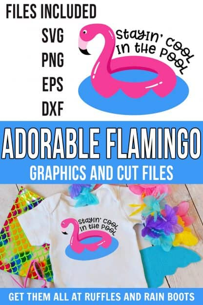 photo collage of adorable flamingo cut file for pool and summer with text which reads adorable flamingo graphics and cut files