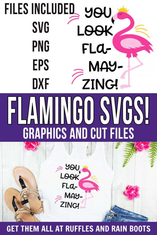 photo collage of cute flamingo svg you look flamazing cut file clipart with text which reads flamingo svgs! graphics and cut files