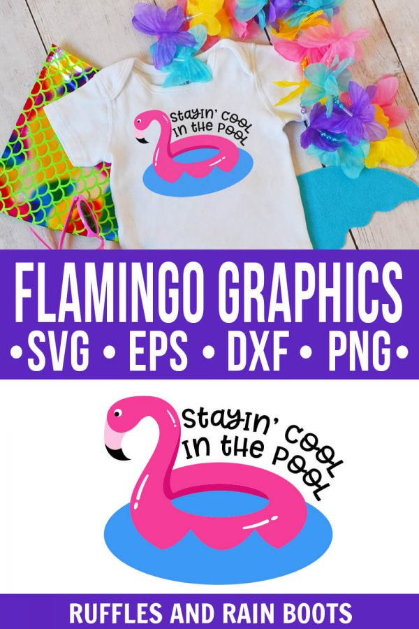 photo collage of flamingo clipart graphics svg stayin cool pool summer cut file with text which reads flamingo graphics svg eps dxf png