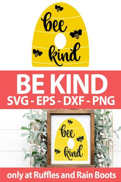 photo collage of Bee Kind cut files for cricut or silhouette with text which reads be kind svg eps dxf png