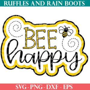 Bee Happy Cut File set for cricut or silhouette