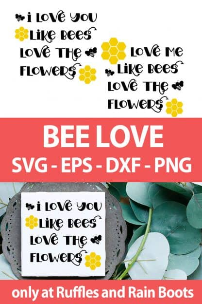 photo collage of Bee Love summer SVG for cricut or silhouette with text which reads bee love svg eps dxf png
