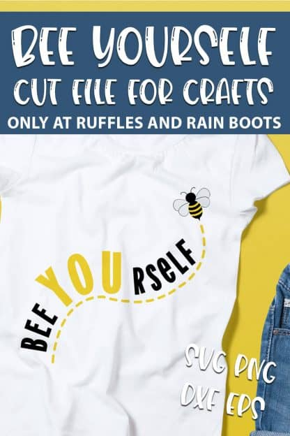 Bee Yourself Cut File for sublimation with text which reads bee yourself cut file for crafts