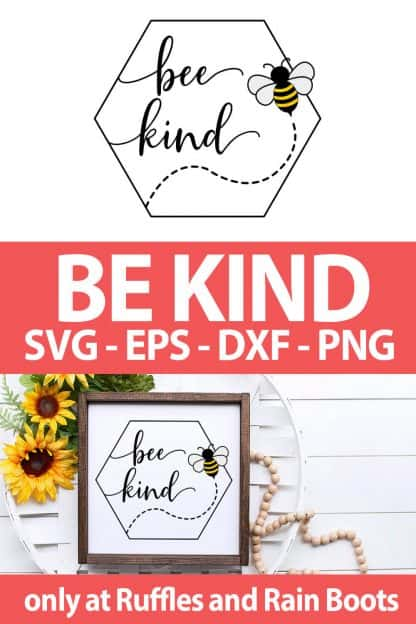 photo collage of Beehive Be Kind SVG For cutting machines with text which reads be kind svg eps dxf png