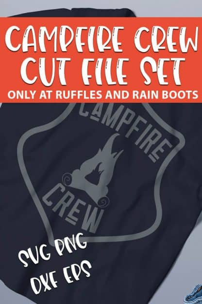 Campfire Crew SVG set for cutting machines with text which reads campfire crew cut file set svg png dxf eps