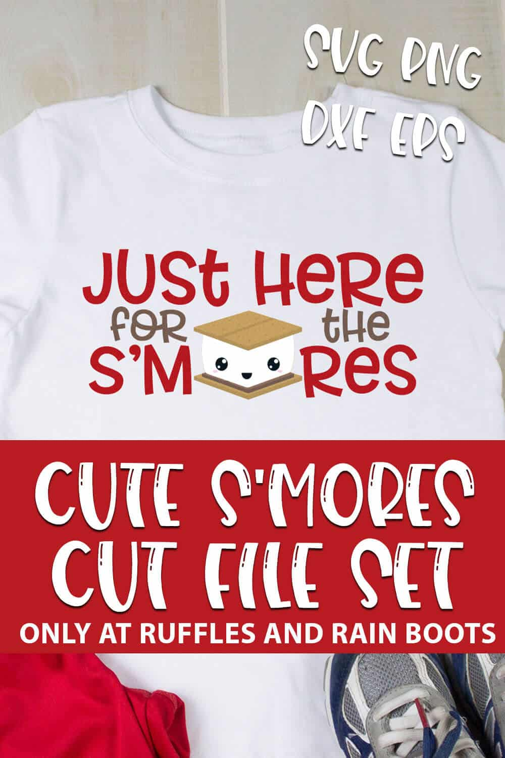 Just Here for the Smores cut file for cricut or silhouette with text which reads cute s'mores cut file set svg png dxf eps