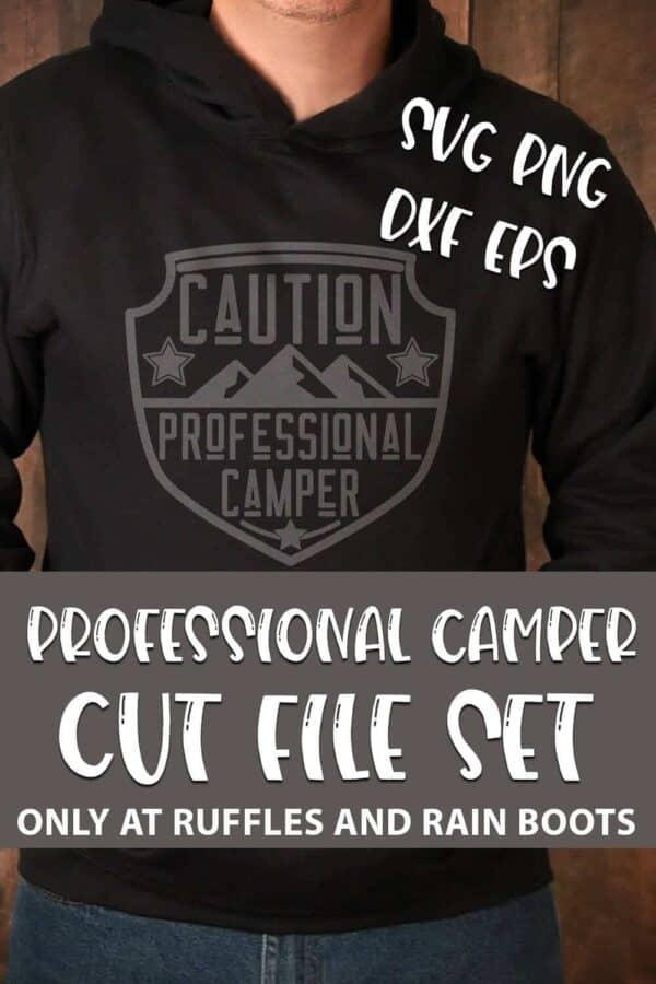 Professional Camper SVG For cricut or silhouette with text which reads professional camper cut file set svg png dxf eps