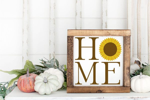 wood sign on a shelf featuring a home Sunflower cut file set for farmhouse tiered tray fillers