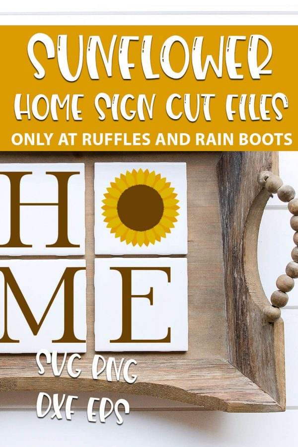 Sunflower Home cut file set for cricut crafts with text which reads sunflower home sign cut files svg png dxf eps