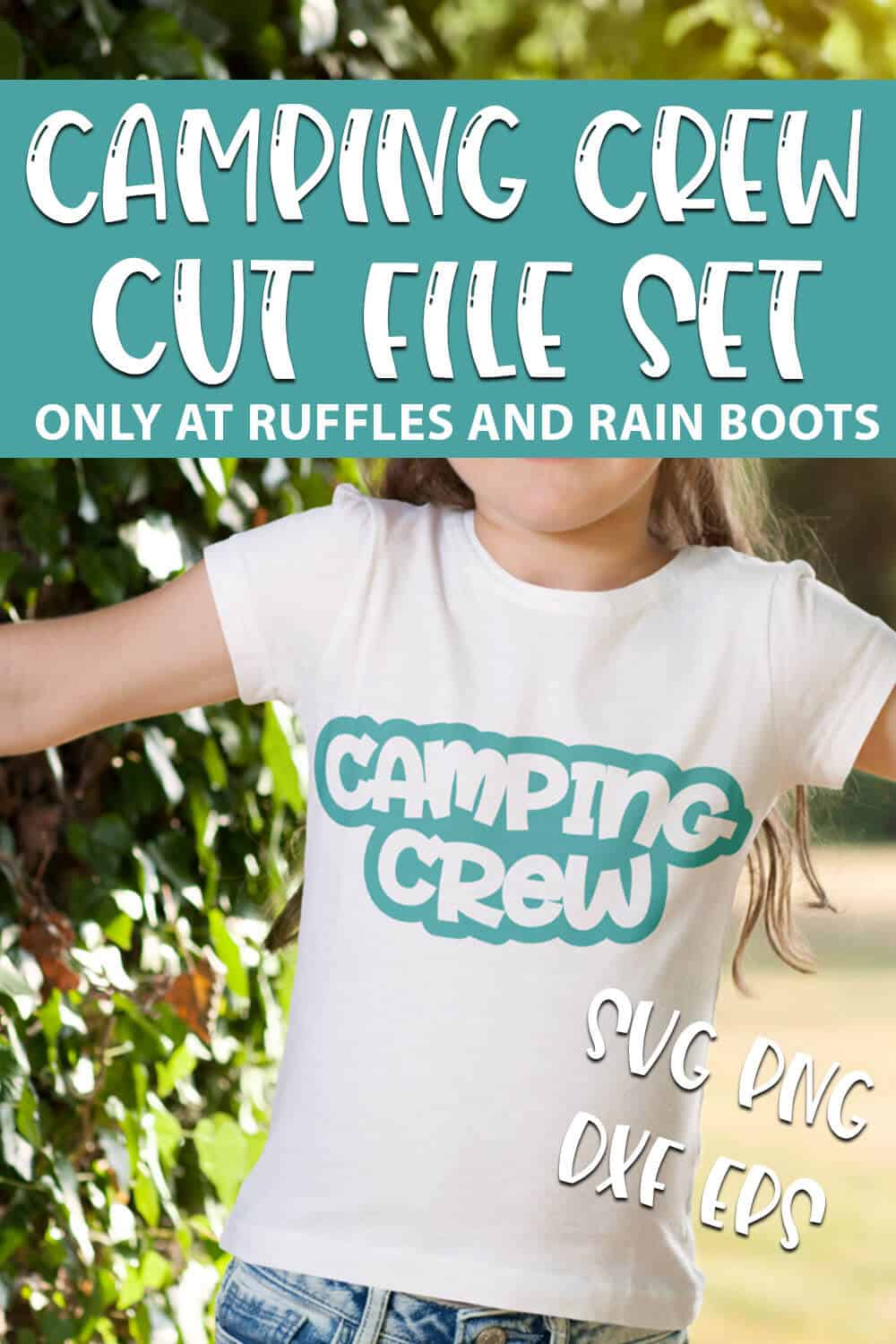camping crew and let's go camping svg sets for cricut or silhouette with text which reads camping crew cut file set svg png dxf eps