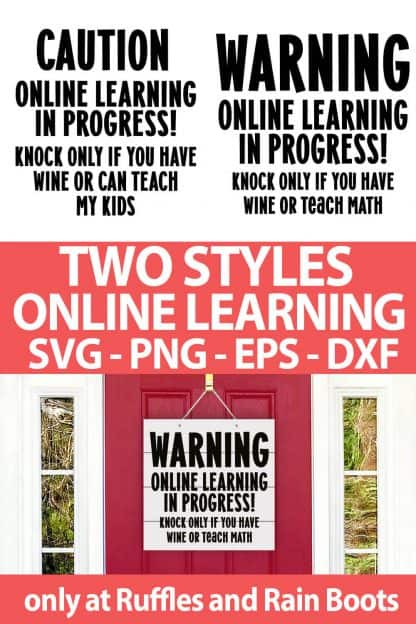 photo collage of Online Learning door sign cut file sets for cricut or silhouette with text which reads two styles online learning svg png eps dxf
