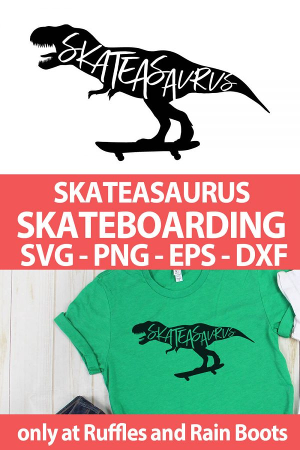 photo collage of Skateasaurus Skateboard SVG cut file set for crafting with text which reads skateasaurus skateboarding svg png eps dxf
