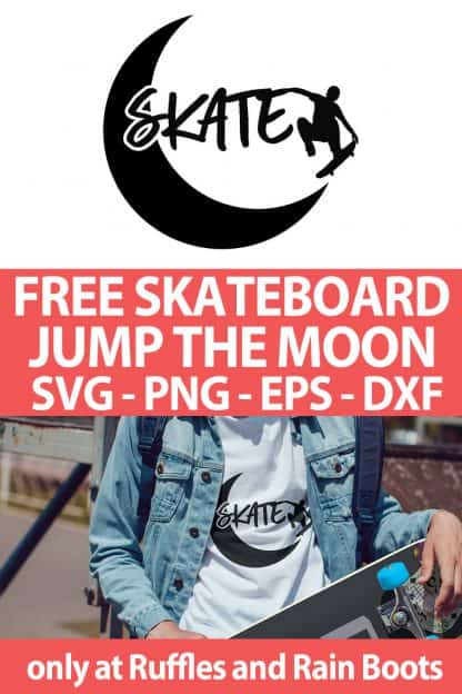 photo collage of Skateboard Over the Moon free cut file set for cricut or silhouette with text which reads free skateboard jump the moon svg png eps dxf