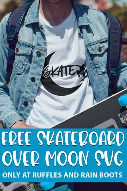 Skateboard Over the Moon cut file set for cricut or silhouette with text which reads free skateboard over moon svg