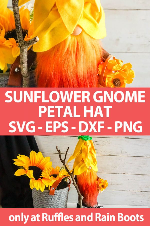 photo collage of sunflower hat gnome pattern and cut file set with text which reads sunflower gnome petal hat svg eps dxf png