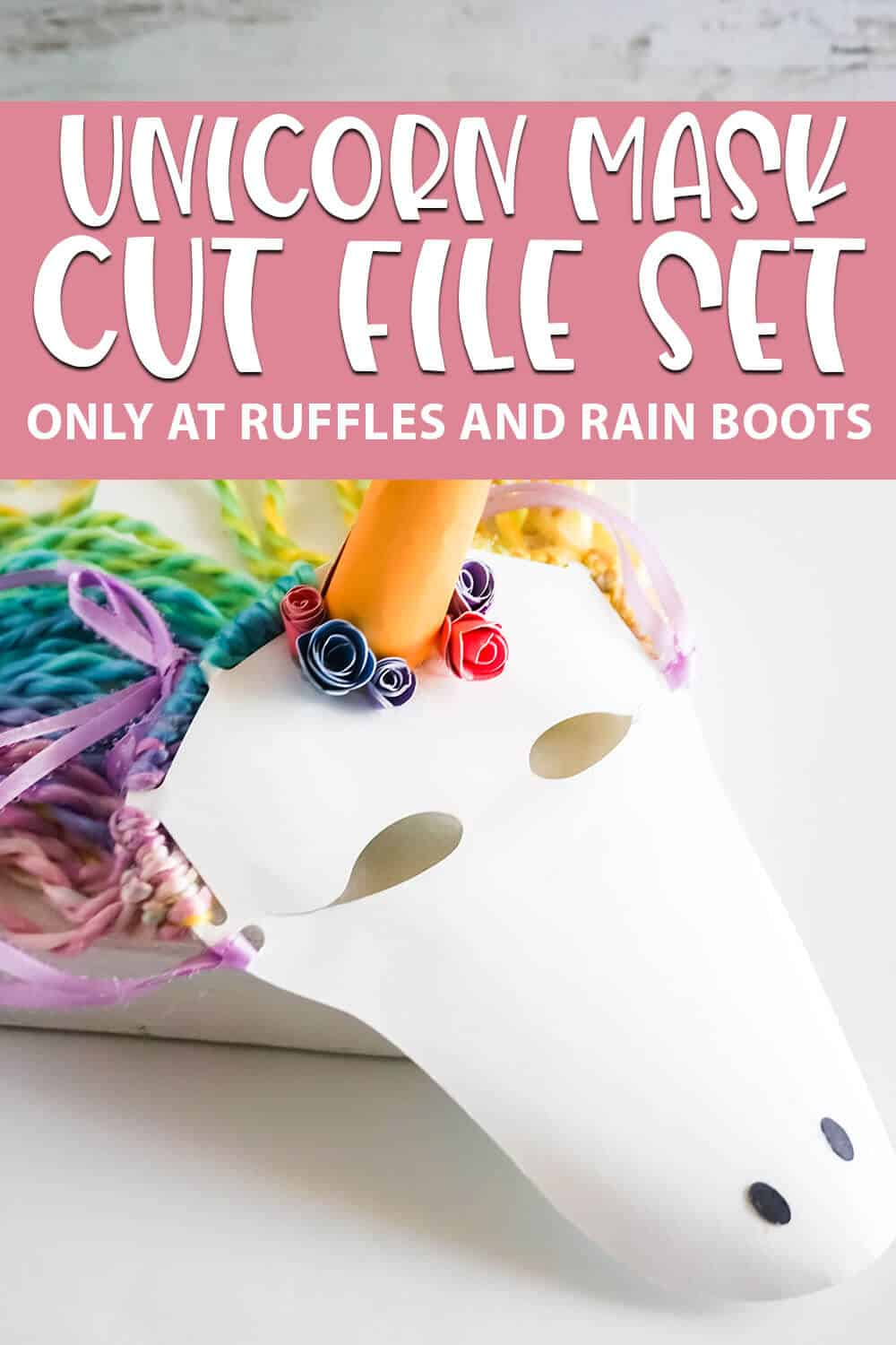 easy kids face mask craft with text which reads UNICORN MASK CUT FILE SET for cricut or silhouette