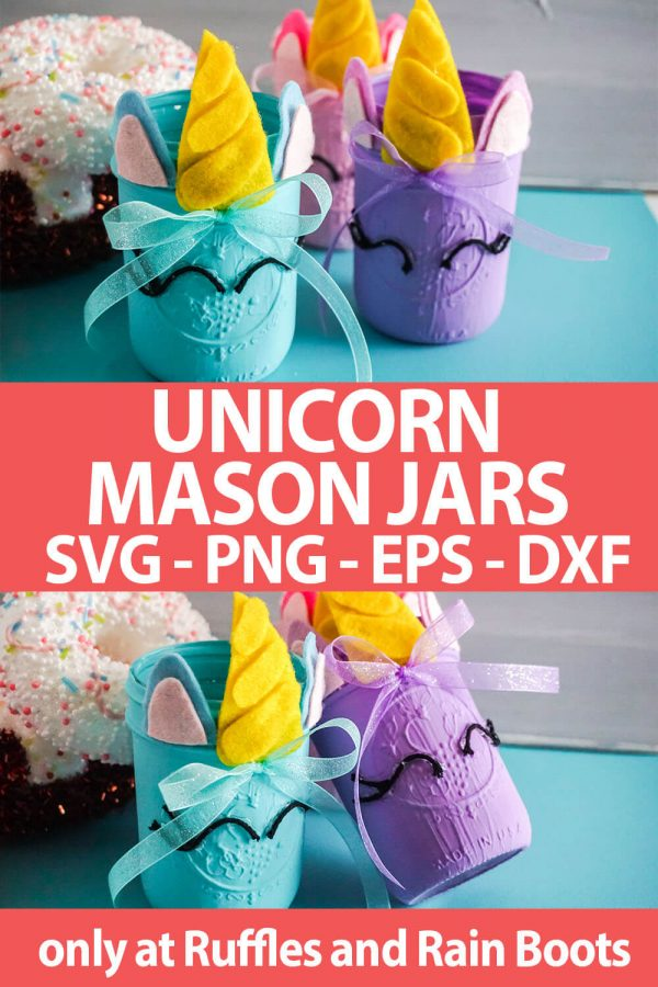 photo collage of unicorn mason jar gift idea made with cricut or silhouette with text which reads unicorn mason jars svg png eps dxf