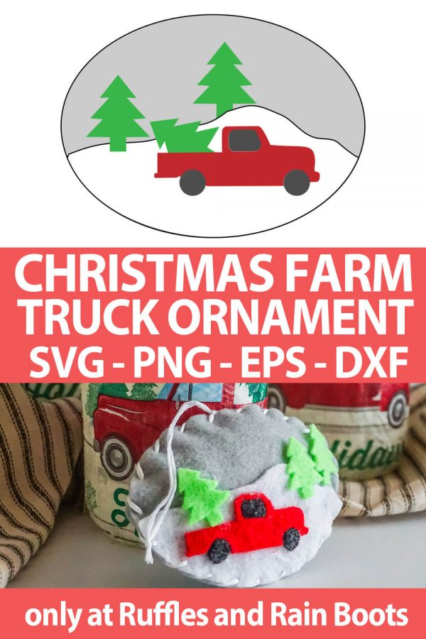 photo collage of Christmas Farm Truck DIY Ornament pattern and cut file set for cutting machines with text which reads christmas farm truck ornament svg png eps dxf