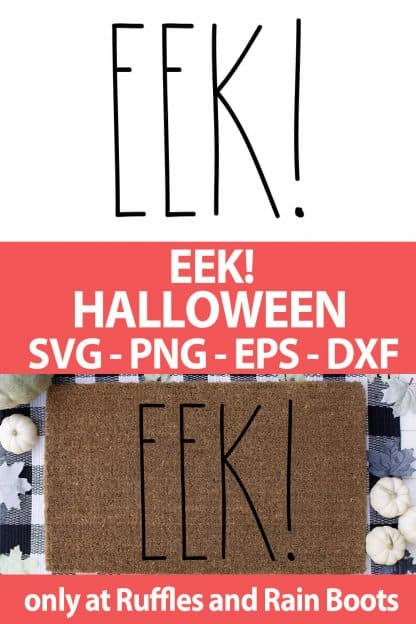photo collage of EEK halloween SVG file set for cutting machines with text which reads eek! halloween svg png eps dxf