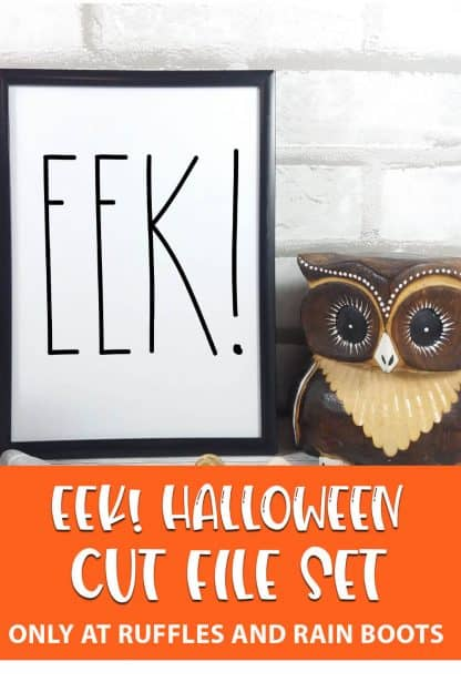 wall art sign using halloween EEK! cut file set for cricut or silhouette with text which reads EEK halloween cut file set