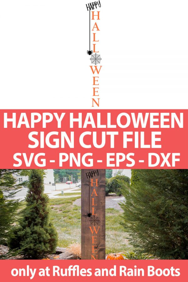 Happy Halloween Vertical welcome Sign for the porch cut file set for cricut or silhouette with text which reads happy halloween sign cut file svg png eps dxf