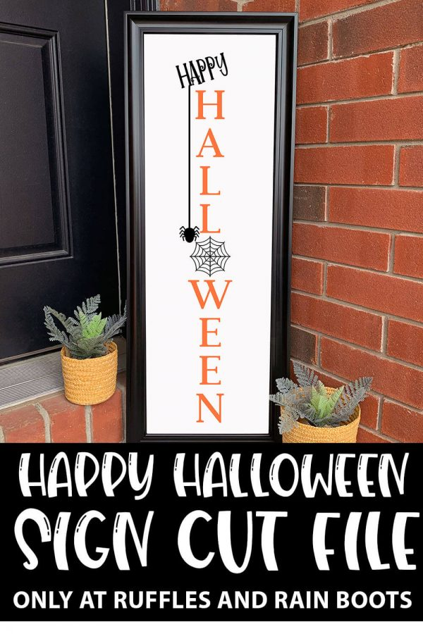 Happy Halloween Vertical Sign SVG file set for cricut or silhouette with text which reads happy halloween sign cut file