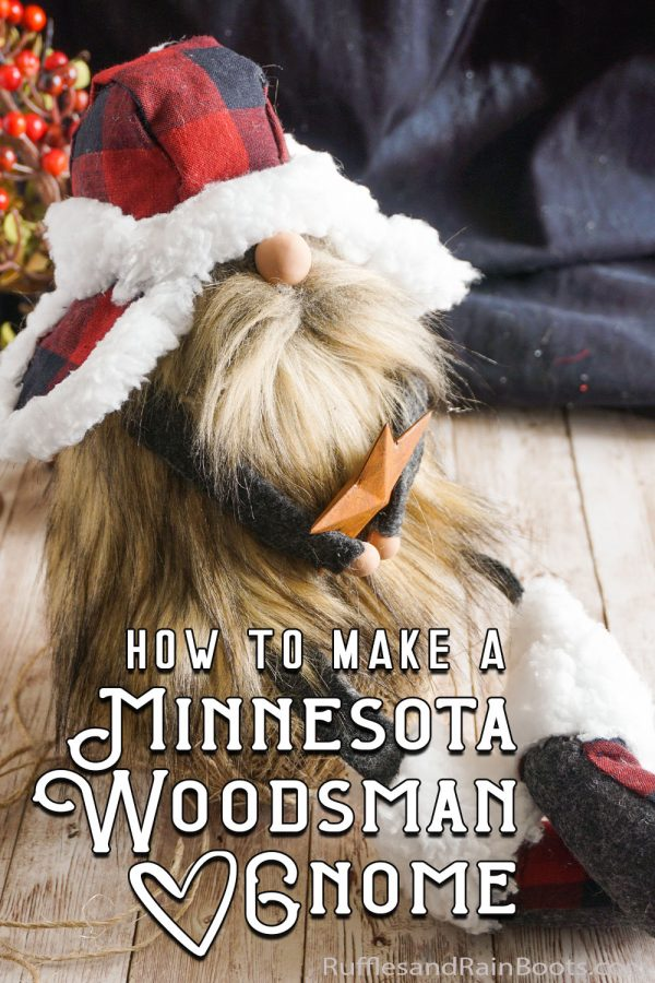 woodsman gnome with legs and mud flap hat in buffalo check with text which reads how to make a minnesota woodsman gnome