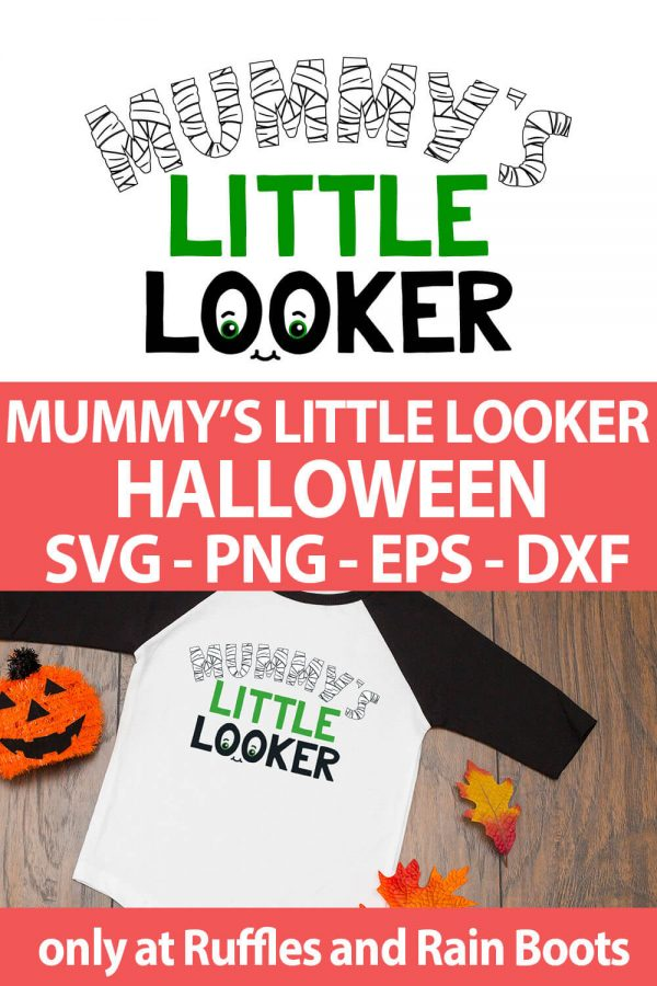 photo collage of Mummy's LIttle Looker halloween cut file set for cricut or silhouette with text which reads mummy's little looker halloween svg png eps dxf
