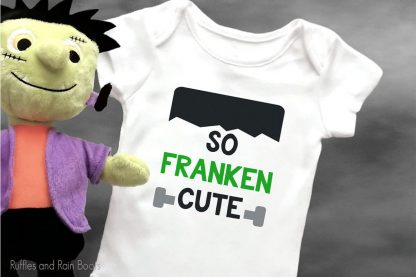 So Franken Cute cut file for halloween crafts on a baby onesie with a frankenstein stuffed animal