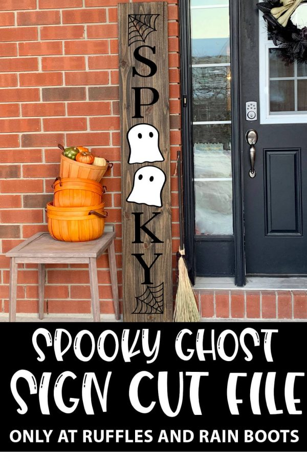 Spooky Ghost Vertical porch Sign cut file set for cricut or silhouette with text which reads spooky ghost sign cut file
