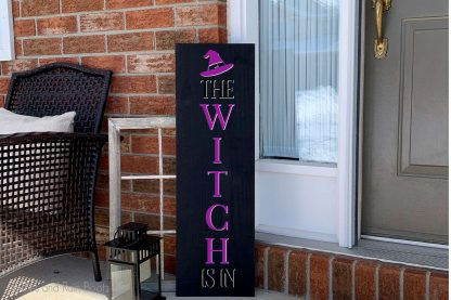 The Witch Is In vertical sign SVG cut file for cricut or silhouette