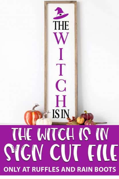 The Witch Is In vertical cut file for porch sign with text which reads the witch is in sign cut file