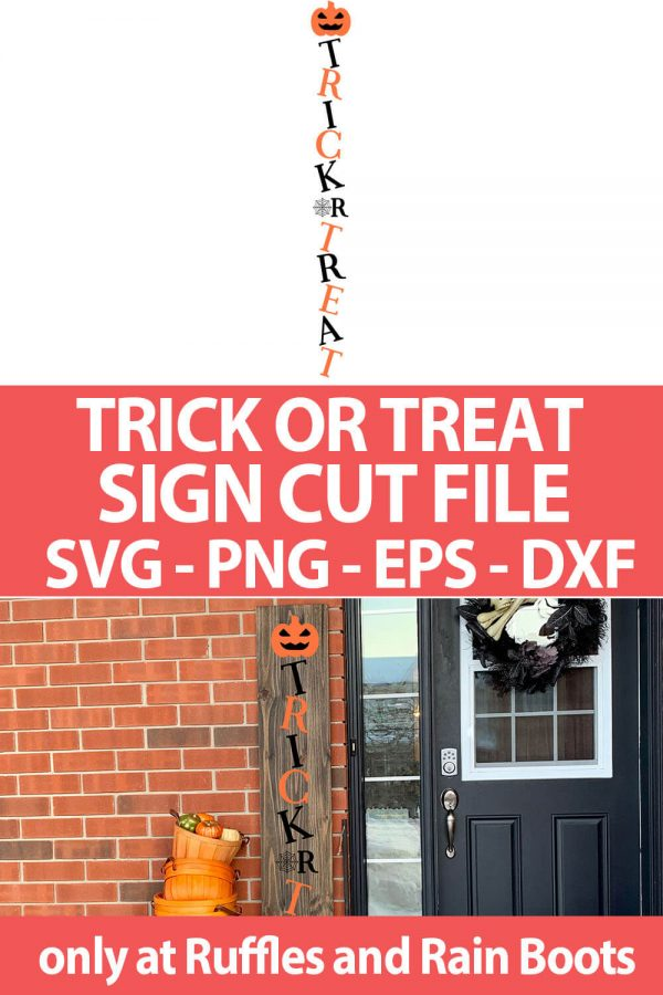 photo collage of Trick or Treat halloween porch Sign cut file set with text which reads trick or treat sign cut file svg png eps dxf
