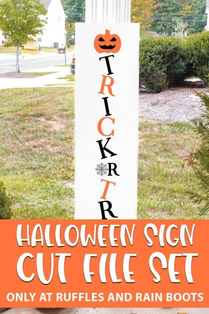 Trick or Treat Vertical Sign SVG file set for cutting machines with text which reads halloween sign cut file set