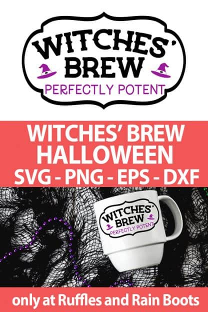 photo collage of Wiches' brew SVG file for cutting machines with text which reads witches' brew halloween svg png eps dxf
