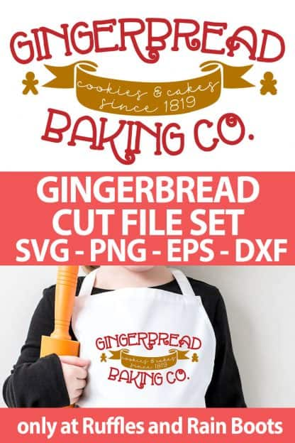 photo collage of gingerbread baking company cut file set for cricut or silhouette with text which reads gingerbread cut file set svg png eps dxf