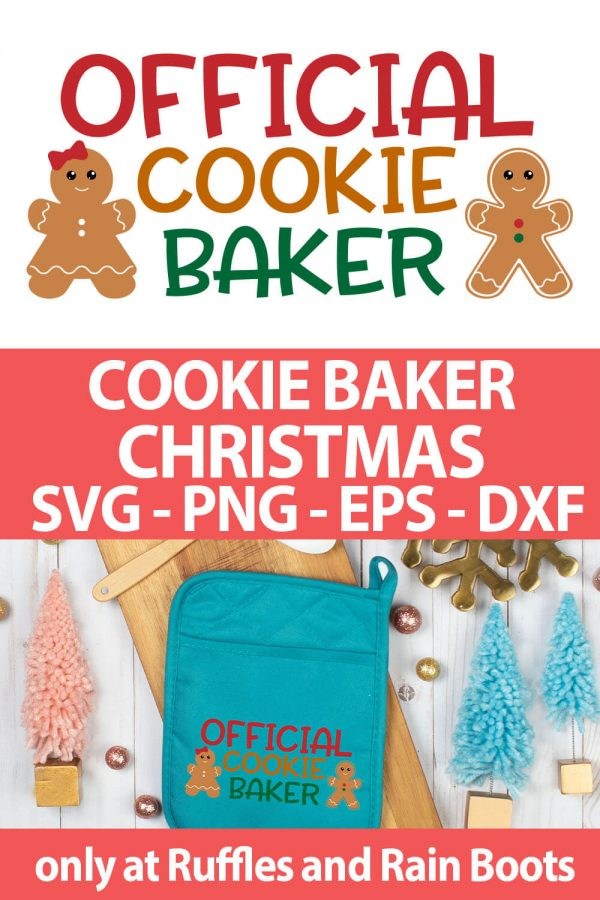 photo collage of official cookie baker SVG cut file for cutting machines with text which reads cookie baker christmas svg png eps dxf