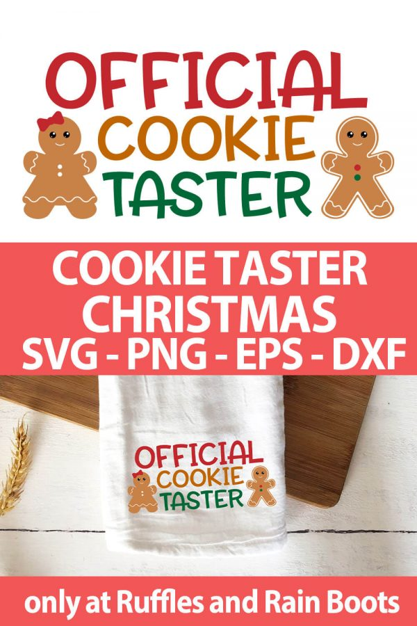 photo collage of official cookie taster SVG cut file set for cricut or silhouette with text which reads cookie taster christmas svg png eps dxf
