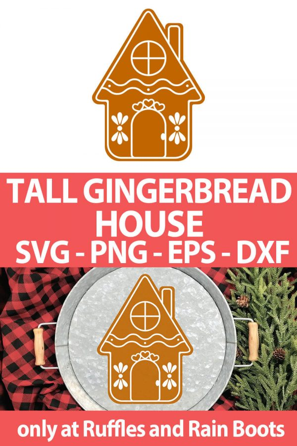 photo collage of skinny gingerbread house SVG cut file set for cricut or silhouette with text which reads tall gingerbread house svg png eps dxf