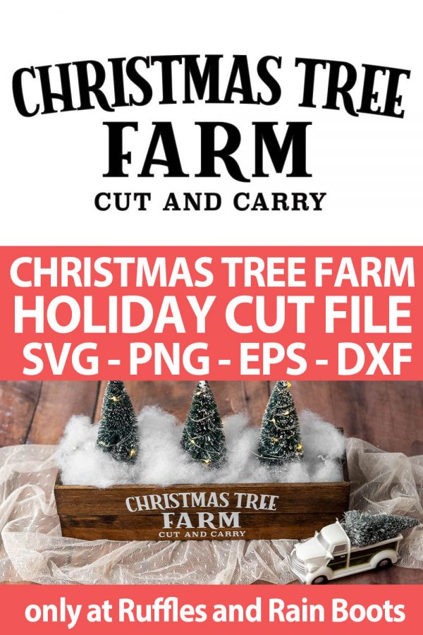 photo collage of Christmas Tree Farm SVG Cut File for cutting machines with text which reads christmas tree farm holiday cut file svg png eps dxf