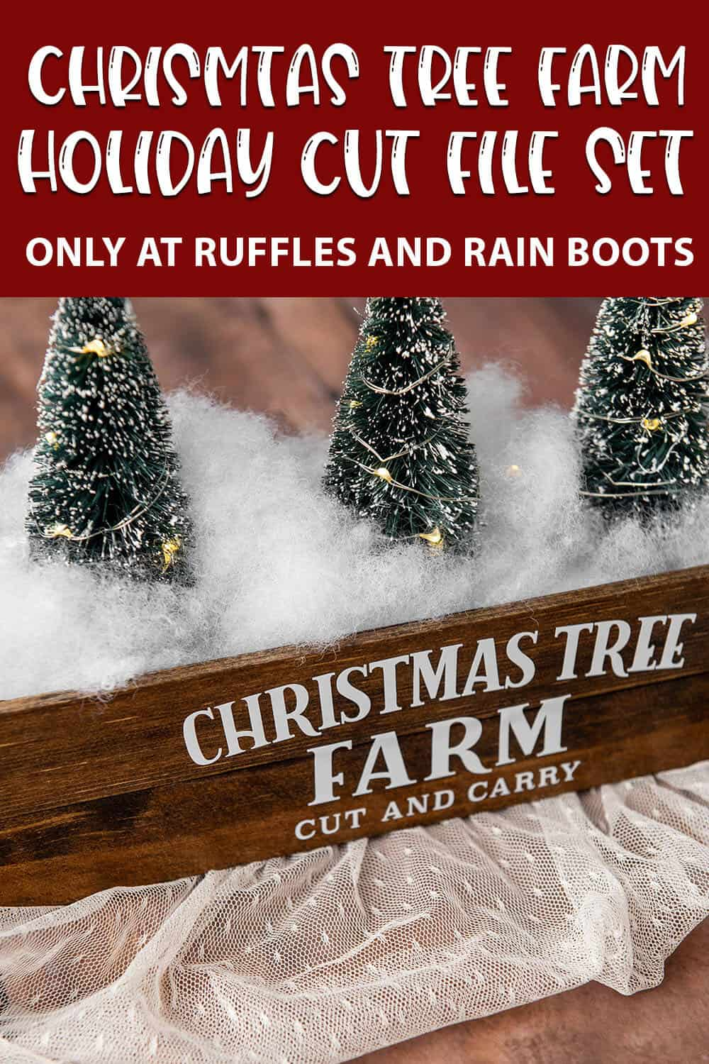 Christmas Tree Farm Centerpiece Cut File Set for cricut or silhouette with text which reads christmas tree farm holiday cut file set