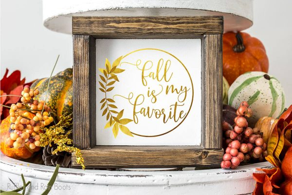 Fall is My Favorite Foil Sublimation on a wood sign farmhouse tiered tray filler