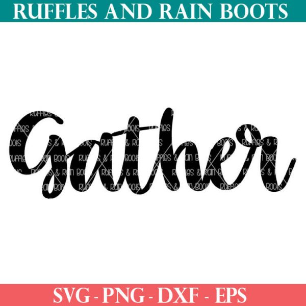 Gather Fall SVG Cut File Set for cricut or silhouette