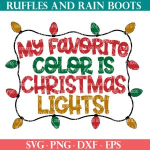my favorite color is christmas lights SVG file set for cricut or silhouette