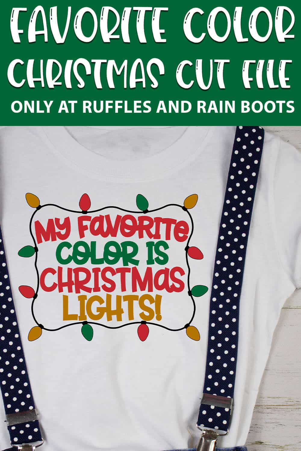 my favorite color is christmas lights cut file set for cricut or silhouette with text which reads favorite color christmas cut file