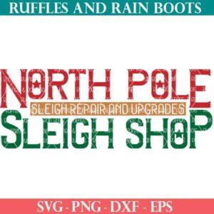 north pole sleigh shop cut file set for cricut or silhouette cutting machines