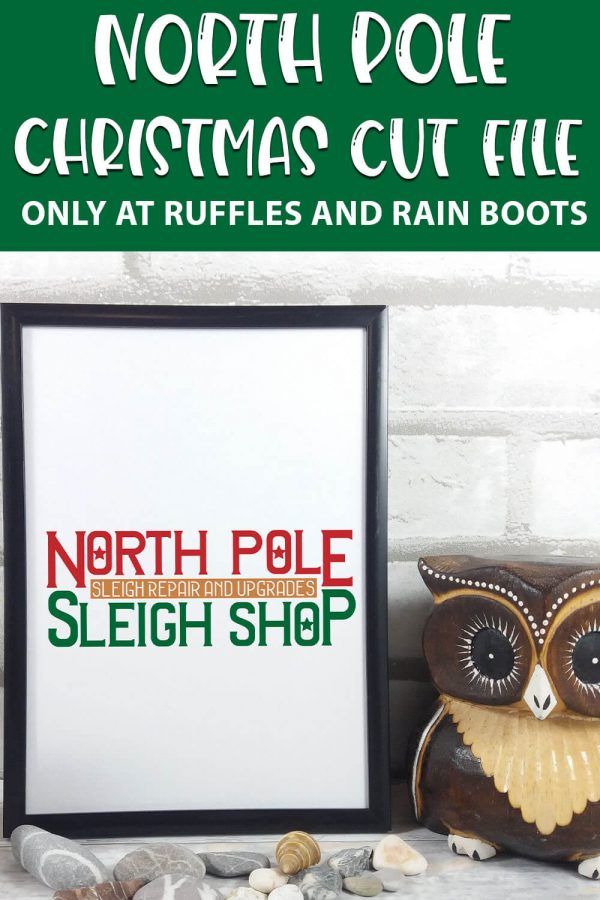 north pole cut file set for cricut or silhouette with text which reads north pole christmas cut file