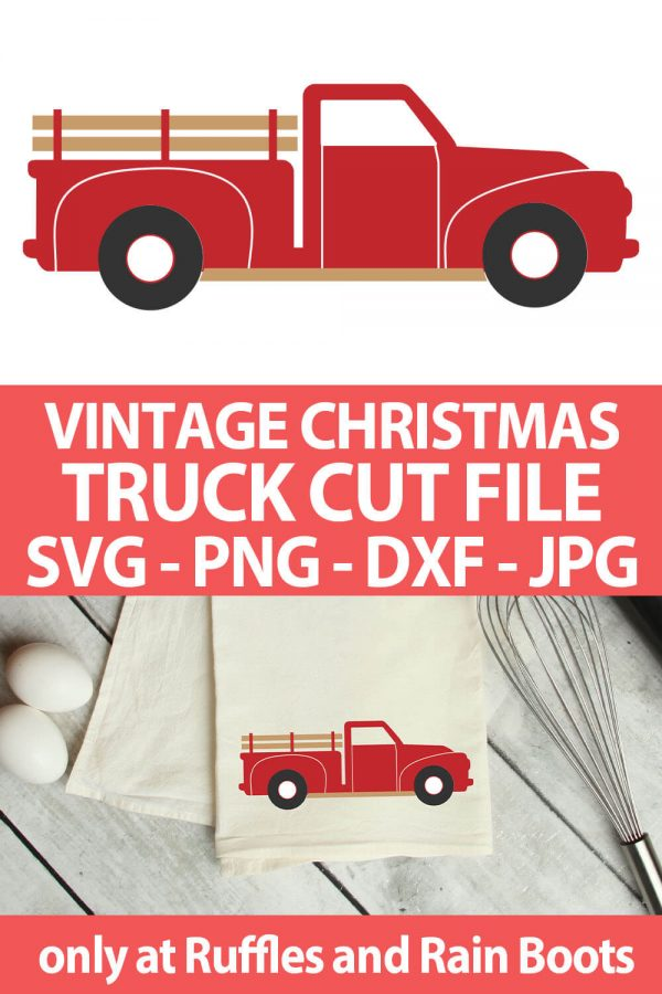 photo collage of christmas vintage truck cut file for cricut or silhouette with text which reads vintage christmas truck cut file svg png dxf jpg